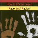 Ebook 978-0847688616 The First R: How Children Learn Race and Racism