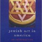 Ebook 978-0742546417 Jewish Art in America: An Introduction