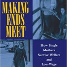 Ebook 978-0871542342 Making Ends Meet: How Single Mothers Survive Welfare and Low-Wage Work (Euro