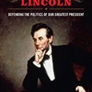 Ebook 978-0742559721 Vindicating Lincoln: Defending the Politics of Our Greatest President