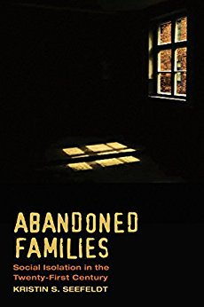 Ebook 978-0871547835 Abandoned Families: Social Isolation in the Twenty-First Century