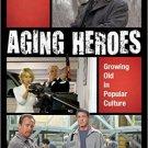 Ebook 978-1442250062 Aging Heroes: Growing Old in Popular Culture