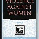 Ebook 978-0742530546 Violence against Women (Understanding Social Problems: An SSSP Presidential