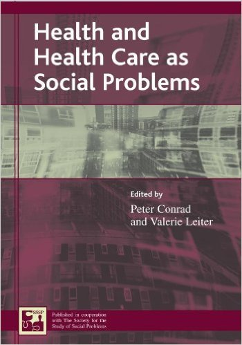 Ebook 978-0742528574 Health and Health Care as Social Problems (Understanding Social Problems: An