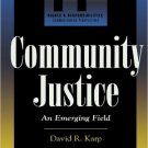 Ebook 978-0847690848 Community Justice: An Emerging Field (Rights & Responsibilities)