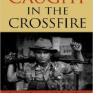 Ebook 978-0742525382 Caught in the Crossfire: Revolution, Repression, and the Rational Peasant