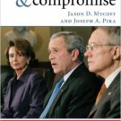 Ebook 978-0742540606 Confrontation and Compromise: Presidential and Congressional Leadership, 200