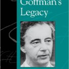 Ebook 978-0742519770 Goffman's Legacy (Legacies of Social Thought Series)