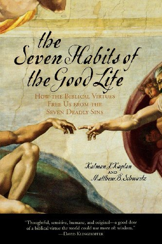 Ebook 978-0742532748 The Seven Habits of the Good Life: How the Biblical Virtues Free Us from the