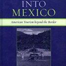 Ebook 978-0742537446 Adventures into Mexico: American Tourism beyond the Border (Jaguar Books on