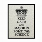 Keep Calm and Major in Political Science, 8 x 10 Art Print, Light Tan Parchment