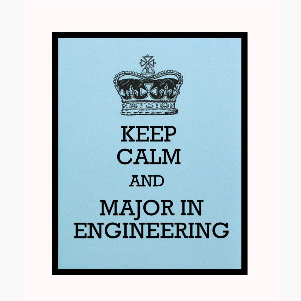 Keep Calm and Major in Engineering, 8 x 10 Art Print, College Decor, Light Blue
