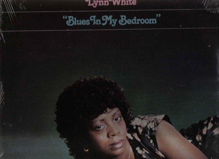 33  LP VINYL RECORD SEALED LYNN WHITE BLUES IN MY BEDROOM