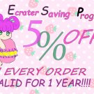ECRATER SAVING PROGRAM 5% OFF COUPON FOR 1 YEAR!!