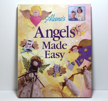 Craft Book, Aleene's Angels Made Easy, Over 40 Angel Projects, Bazaar Items, Gifts