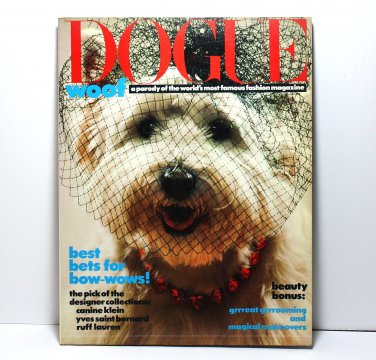 Dogue Magazine, Vogue Magazine Parody, Fashion Magazine for Dogs, 1986 Collectible