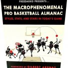THE MACROPHENOMENAL PRO BASKETBALL ALMANAC - KOBE - ARENAS - NBA - JORDAN - NEW