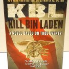 KBL: KILL BIN LADEN - JOHN WEISMAN - NAVY SEALS + FREE BONUS - BOOK LIGHT - NEW