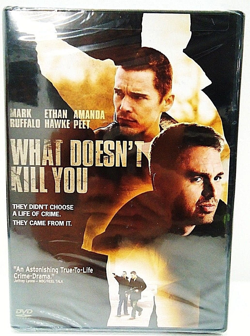 WHAT DOESN'T KILL YOU - DVD - MARK RUFFALO - ETHAN HAWKE - NEW - CRIME - MOVIE