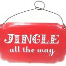 HALLMARK - RED - RUSTIC - CHRISTMAS - METAL - SIGN - JUNGLE ALL THE WAY - NEW