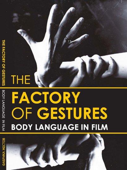 DVD: The Factory of Gestures | Body Language in Film - by Oksana Bulgakowa