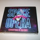 Space Opera - Catherynne M.Valente - Unabridged Audio CD Book - HighBridge