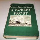 The Complete Poems Of Robert Frost - Hardcover - 1964