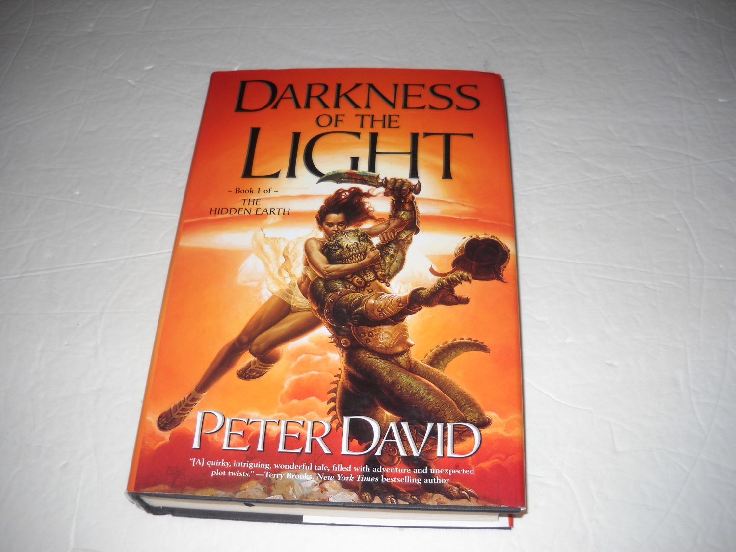 Darkness Of The Light - Peter David Hardcover -First Edition- Bk 1: Hidden Earth