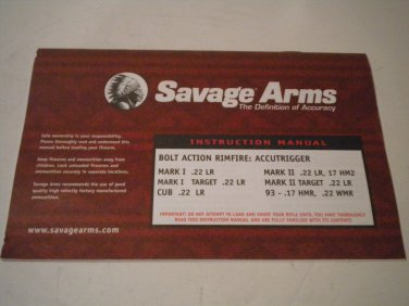 Savage Rimfire Rifle Owner's Manual MARK I .22 LR TARGET  CUB MARK II 17 HM2 TARGET 93 - .17 HMR