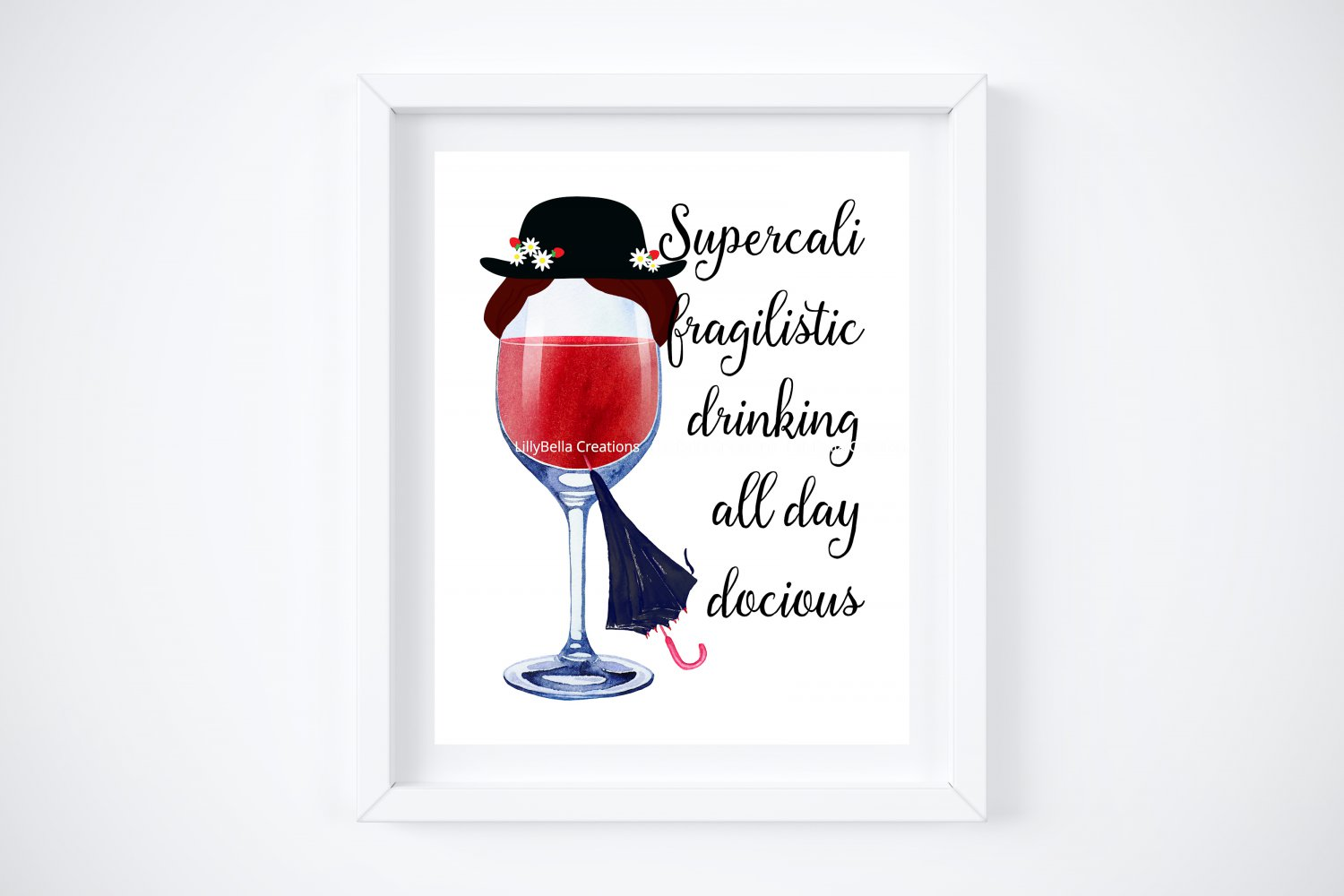 """Drunk Mary Poppins ~ Watercolor Wine with Quote 8"""" x 10"""" + Greeting Card"""