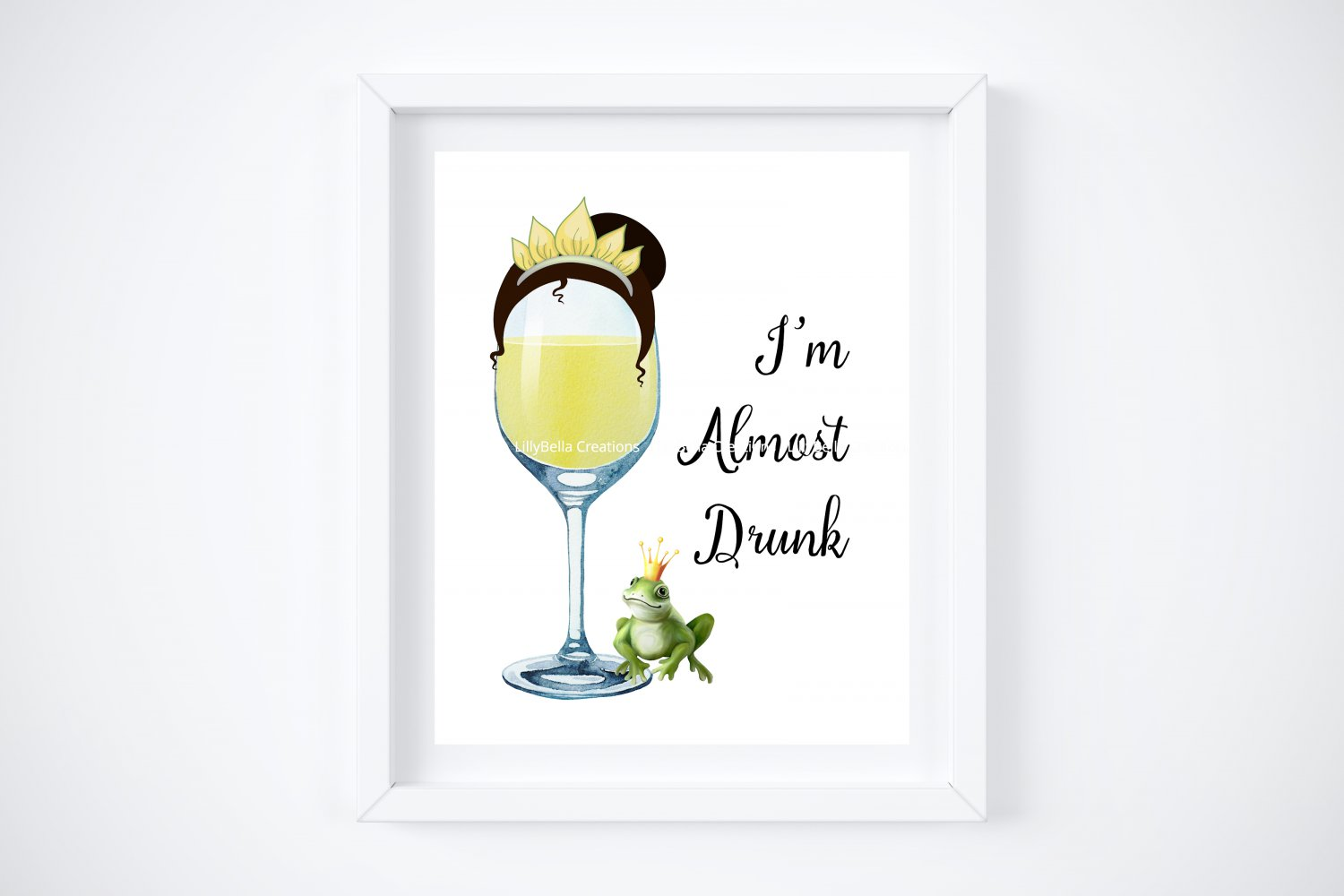"""Drunk Tiana ~ Princess and the Frog Watercolor Wine with Quote 8"""" x 10"""" + Greeting Card"""