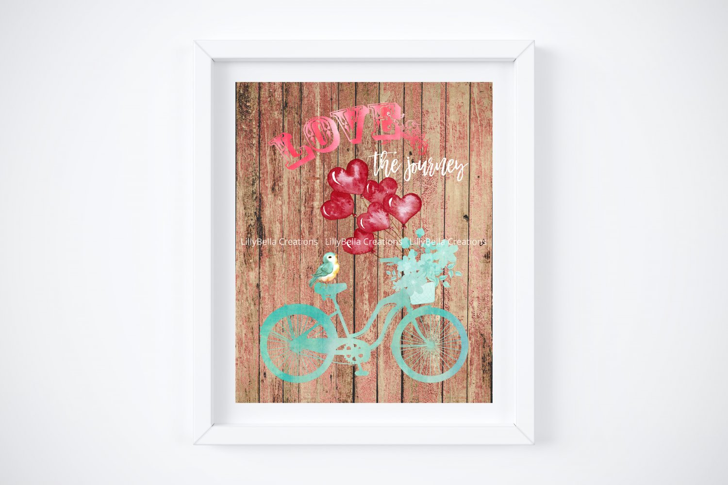 """Bicycle - Love the Journey Digital Art Print ~ 8"""" x 10"""" ~ 3 Different Backgrounds!"""