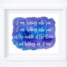 "I am Song Lyrics on Watercolor Art Print: 10"" x 8"""