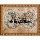 "Oh Darling Let's be Adventurers ~ Vintage Map: 14"" x 11"" ~ Wanderlust, Travel, World, Globe"