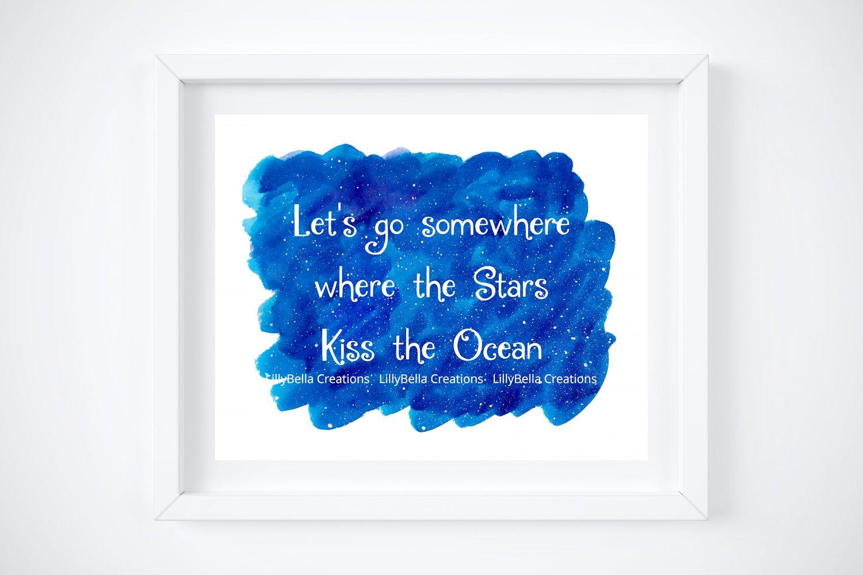 "Let's go somewhere where the stars kiss the Ocean ~ Watercolor Art Print: 10"" x 8"" ~ Night sky"