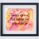 """Sunsets are proof that endings can be beautiful too ~ Watercolor Quote Art Print: 10"""" x 8"""" ~ Sky"""