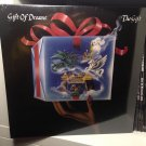 GIFT OF DREAMS LP the gift