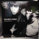 MANDO DIAO LP bring 'em in