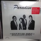 PARADISE LP sizzlin hot