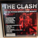 THE CLASH LP Give Em Your Money... Love To Sid