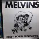 MELVINS LP gluey porch treatments