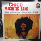 CHICO MAGNETIC BAND LP same