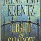 Light in Shadow by Judith Ann Krentz Hard Cover