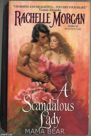 A Scandalous Lady by Rachelle Morgan