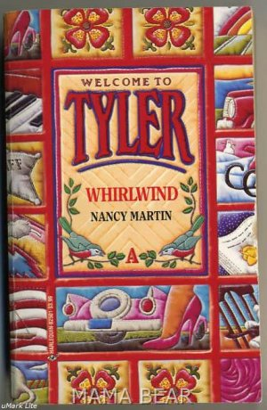 Whirlwind by Nancy Martin Welcome To Tyler Harlequin Books