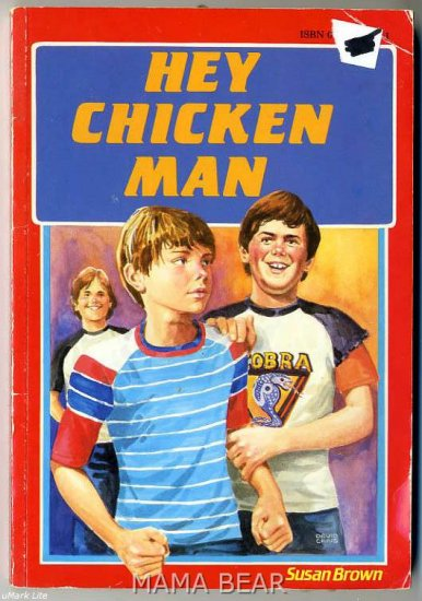 Hey Chicken Man by Susan Brown
