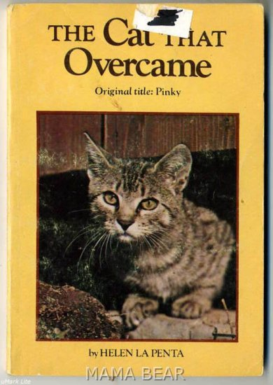 The Cat That Overcame by Helen La Penta