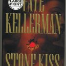 Stone Kiss  by Faye Kellerman   Large Print Hard Cover