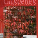 The Gardener For The Prairies  Fall 2002