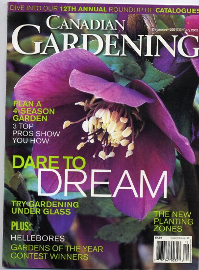 Canadian Gardening December 2001/January 2002  Dare To Dream